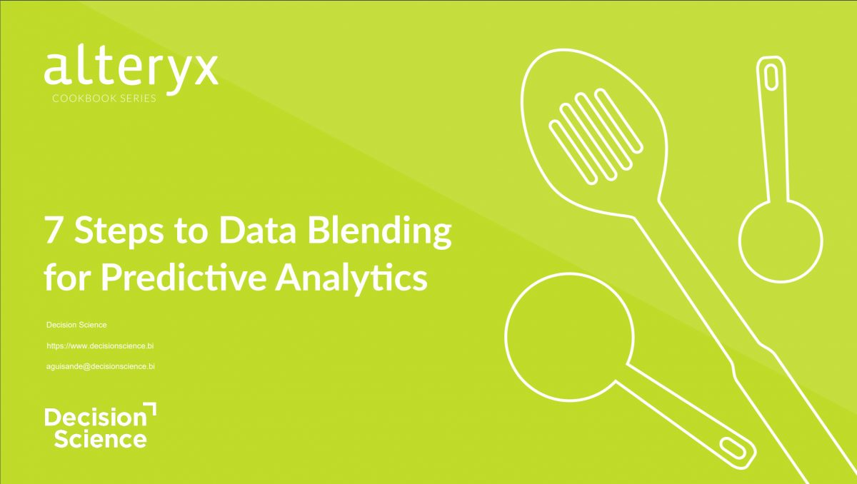 7 Steps to Data Blending for Predictive Analytics